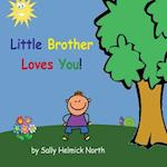 Little Brother Loves You!