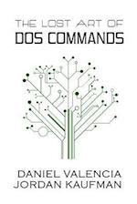 The Lost Art of DOS Commands