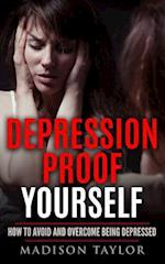 Depression Proof Yourself