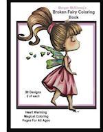 Morgan McKinney's Broken Fairy Coloring Book