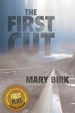 The First Cut af Mary Birk