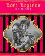 Love Legends of Miami