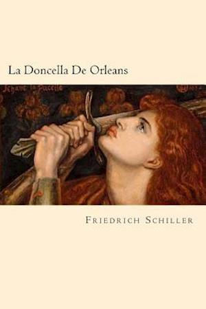 Bog, paperback La Doncella de Orleans (Spanish Edition) af Friedrich Schiller