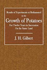 Results of Experiments at Rothamsted on the Growth of Potatoes