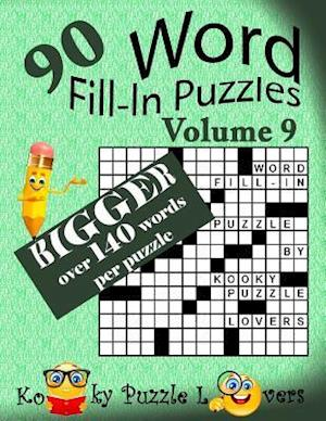 Bog, paperback Word Fill-In Puzzles, Volume 9, Over 140 Words Per Puzzle af Kooky Puzzle Lovers