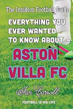 Everything You Ever Wanted to Know about - Aston Villa FC