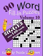 Word Fill-In Puzzles, Volume 10, Over 140 Words Per Puzzles