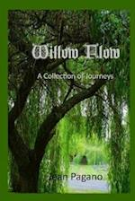 Willow Flow a Collection of Journeys