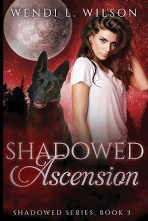 Bog, paperback Shadowed Ascension af Wendi L. Wilson
