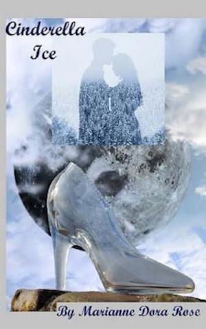 Bog, paperback Cinderella Ice af Dorothy P. Freda, Marianne Dora Rose