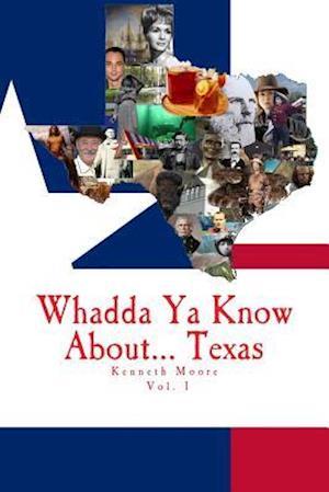 Bog, paperback Whadda YA Know About... Texas? af Kenneth Moore