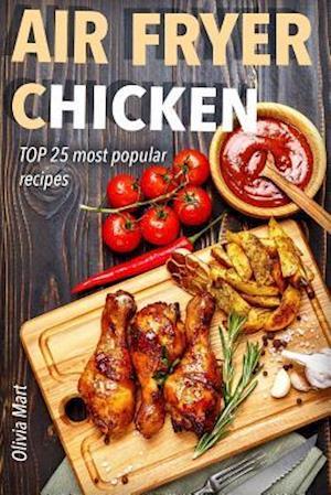 Bog, paperback Air Fryer af Olivia Mart
