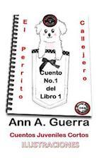 El Perrito Callejero af MS Ann a. Guerra, MR Daniel Guerra