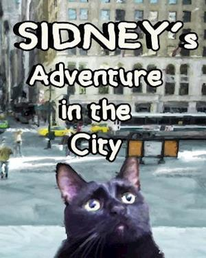Bog, paperback Sidney's Adventure in the City af Lori G. Taylor
