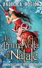 La Prima VOLTA Di Natale af Angelica Rosich