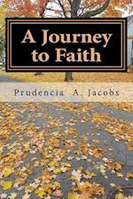 A Journey to Faith
