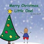 Merry Christmas, Little One! (Boy Version)