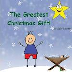 The Greatest Gift! (Boy Version)