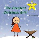 The Greatest Christmas Gift! (Girl Version)