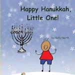 Happy Hanukkah, Little One! (Boy Version)
