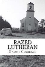 Razed Lutheran