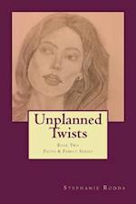 Unplanned Twists