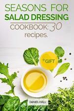 Seasons for Salad Dressing. Cookbook