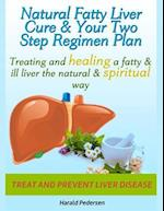 Natural Liver Cure & Your Two Step Regimen Plan