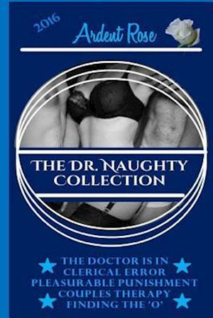 Bog, paperback The Dr. Naughty Collection af Ardent Rose