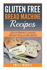 Gluten Free Bread Machine Recipes
