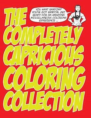 Bog, paperback The Completely Capricious Coloring Collection af Jason Eaglespeaker