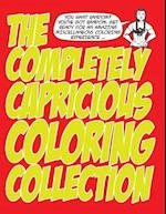 The Completely Capricious Coloring Collection af MR Jason Eaglespeaker