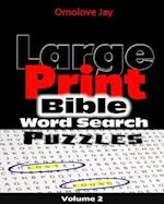 Large Print Bible Word Search Puzzles Vol. 2