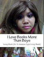 I Love Books More Than Boys