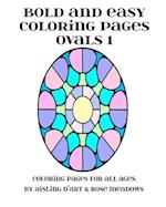 Bold and Easy Coloring Pages - Ovals 1