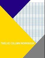 Twelve Column Workbook
