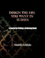 Design the Life You Want in 33 Days