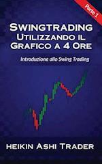 Swing Trading Utilizzando Il Grafico a 4 Ore 1