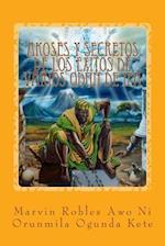 Akoses y Secretos de Los Exitos de Varios Odun de Ifa af Marvin Robles