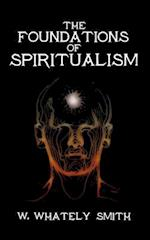 The Foundations of Spiritualism
