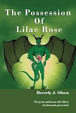 The Possession of Lilac Rose