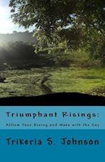 Triumphant Risings