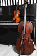 Cello, Violin, and a Piano Musical Instruments Journal
