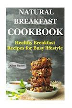 Natural Breakfast Cookbook