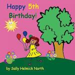 Happy Fifth Birthday! (Girl Version)