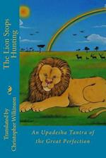The Lion Stops Hunting