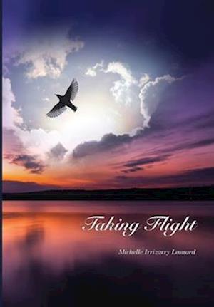 Bog, paperback Taking Flight af Michelle Irrizarry Leonard