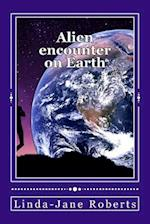 Alien Encounter on Earth af Linda-Jane Roberts