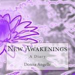 New Awakenings af Donna Angelle
