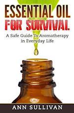 Essential Oils for Survival